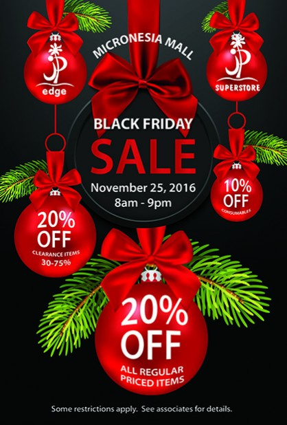BLACK FRIDAY_ JP SUPERSTORE MICRONESIA MALL 25X37 POSTER