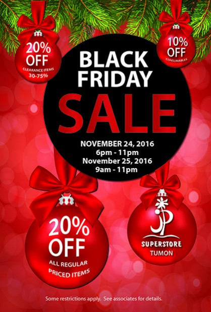 BLACK FRIDAY_ JP SUPERSTORE TUMON 25X37 POSTER